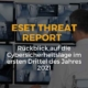ESET Threat Report