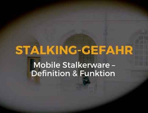 Mobile Stalkerware