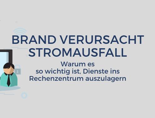 Brand in Frankfurt - Daten ins Rechenzentrum verlegen