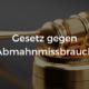 Gesetz gegen Abmahnmissbrauch