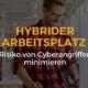 Hybrider Arbeitsplatz