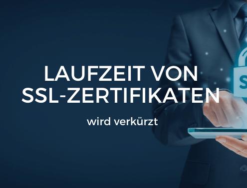 Laufzeit SSL-Zertifikate