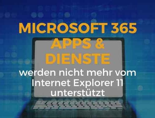 Microsoft 365 Apps und Dienste werden nicht mehr vom IE11 unterstützt