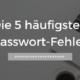 Passwort Fehler