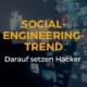 Social Engineering Trend