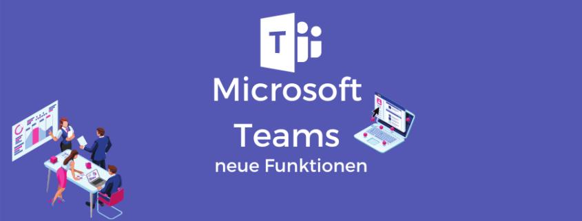 Teams neue Funktionen